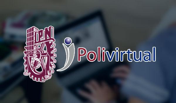 Polivirtual, estudia en línea en el IPN